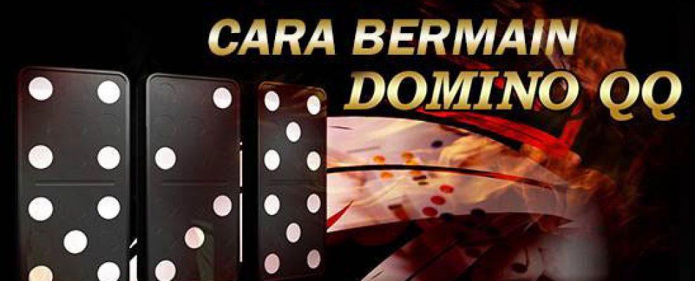 cara daftar dan bermain dominoqq